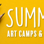 Summer Art Camps & Classes 2017